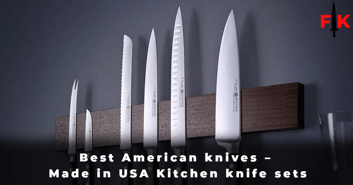 Best American knives - Made in USA Kitchen knife sets