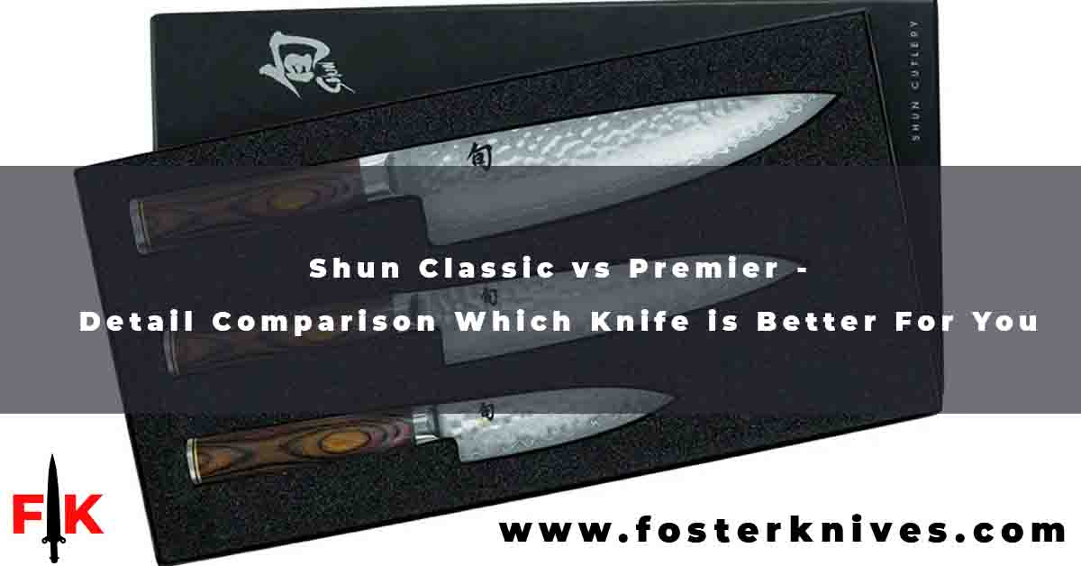 Shun Classic vs Premier