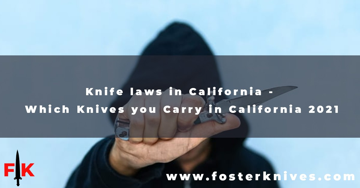 Knife Laws in California