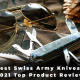 Best Swiss Army Knives - 2021 Top Product Reviews