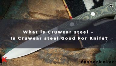 What is Cruwear steel