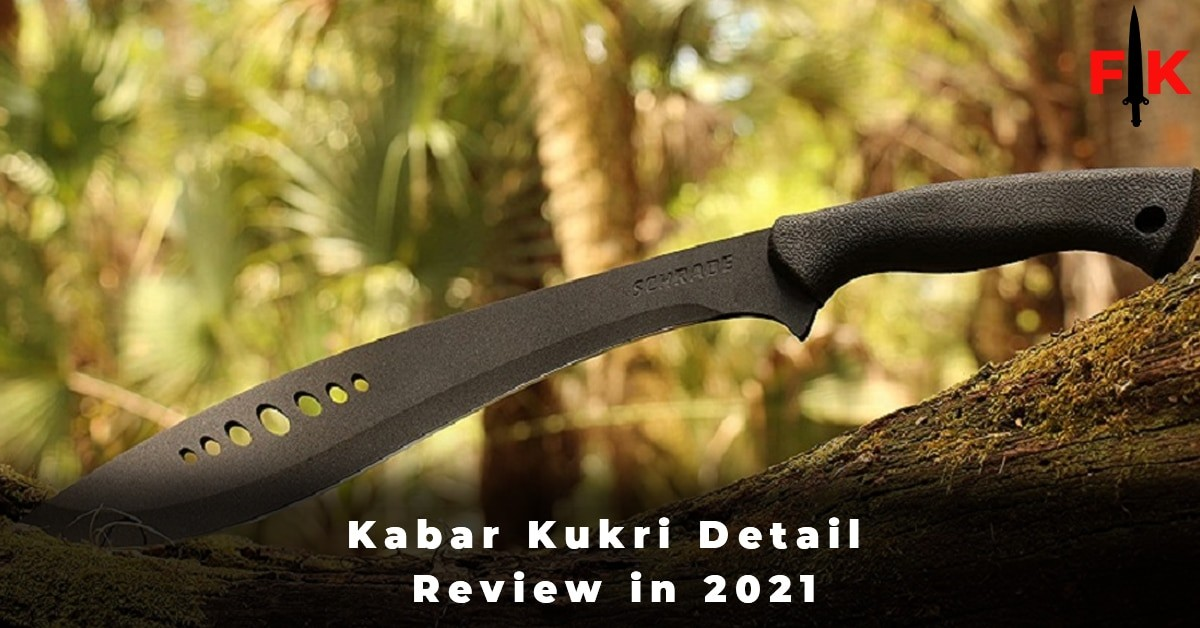If You Want To Read Detail Review of Kabar Kukri Then Click Hear