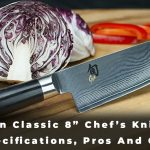 "Shun Classic 8"" Chef's Knife - Specifications, Pros And Cons"