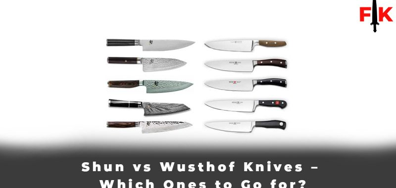 Shun vs Wusthof Knives – Which Ones to Go for