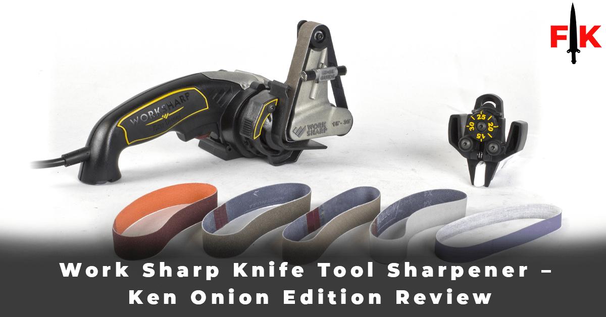 Work Sharp Knife Tool Sharpener - Ken Onion Edition Review